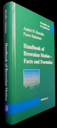 Handbook of Brownian Motion - Facts and Formulae. Andrei N. And Paavo Salminen Borodin