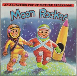 Moon Rocket: An All-Action Pop-Up Picture Storybook. Kubasta