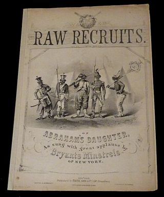 Abraham's Daughter, or Raw Recruits [Sheet Music]. Dan Bryant