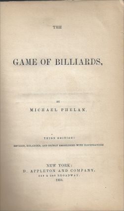 The Game of Billiards (Cover title: A Manual of the Game of Billiards)