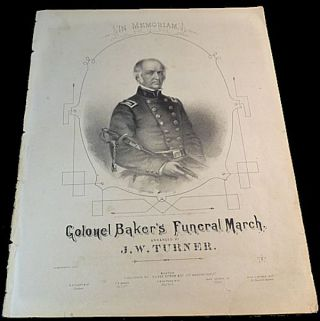Colonel Baker's Funeral March - Sheet Music. J. W. Turner.