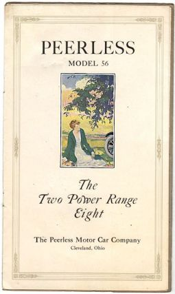 Peerless Model 56: The Two Power Range Eight (Automobile Sales Catalog). Unlisted Author