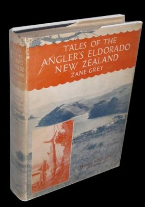 Tales of the Angler's Eldorado: New Zealand