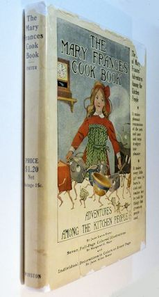 The Mary Frances Cook Book or Adventures Among the Kitchen People