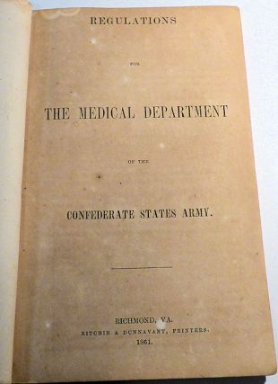 Regulations for the Medical Department of the Confederate States Army