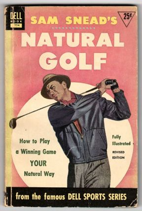 Sam Snead's Natural Golf