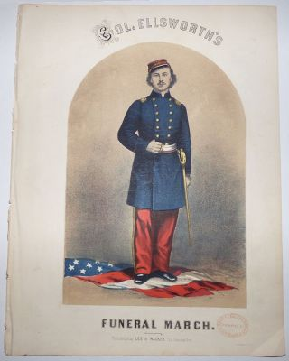 Col. Ellsworth's Funeral March; Composed & Respectfully Dedicated to Francis E. Brownell Esq. [Sheet Music]. Sep Winner, Septimus.