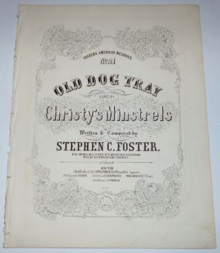 Old Dog Tray (Sheet Music). Stephen C. Foster