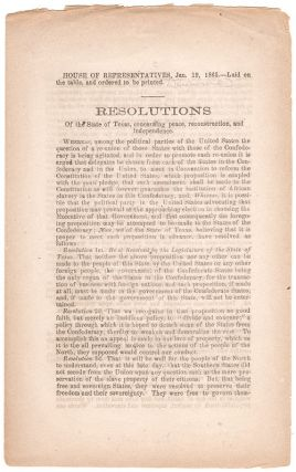 Resolutions of the State of Texas Concerning Peace, Reconstruction and Independence.