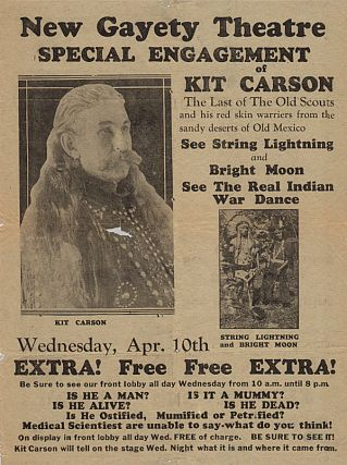 "Wild West broadside advertising ""Kit Carson: The Last of the Old Time Scouts."". Kit Carson."