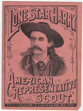 Lone Star Harry: American Representative Scout. Predominately, Lone Star Harry