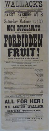 New York Theater Broadside for Dion Boucicault's Forbidden Fruit! at Wallack's Theater