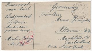 World War I mail from a German Prisoner of War held at the American prison camp at Krasnaya-Retchka, Siberia during the Allied intervention in Russia following the Bolshevik Revolution