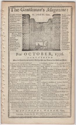The Gentleman's Magazine: For October, 1776. Sylvanus Urban, Edward Cave.