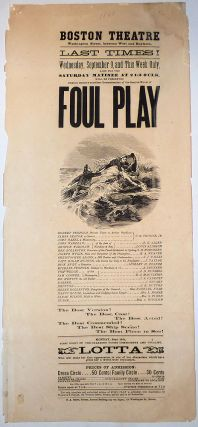 Playbill for a theatrical production based on Charles Reade's potboiler novel, Foul Play and,...