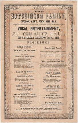 Broadside announcing a concert by the Hutchinson Family, founders of both popular and protest...