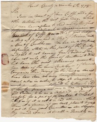 """Letter sent by a Maryland patriot to the future Deputy Quartermaster of the Continental Army—via the renegade """"Constitutional Post"""" to avoid detection by Parliamentary Post agents—requesting that he smuggle two casks of gunpowder to the Eastern Shore under the noses of the officers of the Crown"""