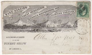 Advertising envelope for Burr Robbins' Great Menagerie, Roman Hippodrome and Egyptian Caravan sent shortly after the circus arrived at its winter quarters with a letters from Robbins about improvements including a Dung House and sheep pen