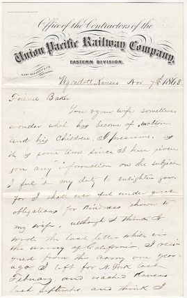 "[A FORMER OFFICER IN THE ""ARMY OF CALIFORNIA"" BECOMES AN EARLY EMPLOYEE OF THE UNION PACIFIC RAILWAY COMPANY EASTERN BRANCH (KANSAS PACIFIC RAILWAY) AFTER BEING PROMISED A JOB AS THE CONDUCTOR OF ITS SECOND TRAIN.]; Letter from Grove Watson to a friend reporting that had recently accepted a position with the railroad in Kansas"