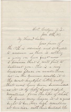 "[A SERGEANT FROM THE 18TH INFANTRY DISCUSSES LIFE AT FORT BRIDGER, THE SNAKE TRIBE, SEEING BRIGHAM YOUNG AND HIS WIVES, AND HIS LESS THAN FAVORABLE IMPRESSION OF ""THE STYLE OF THE MORMONS.]; Two flirty, lonely-hearts, pen-pal letters from a young infantry sergeant stationed at Fort Bridger to a woman he has not met"