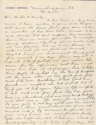 """""""I HAD IT BETTER . . . BEING KEPT IN THE CAMP HOSPITAL . . .. NEVERTHELESS I LOST ABOUT TEN POUNDS . . . HARD WORK AND POOR FOOD."""" - Letter from an American missionary to her brother as she travels home aboard the Swedish Repatriation Ship Gripsholm after having been released from a Japanese internment camp in China."""