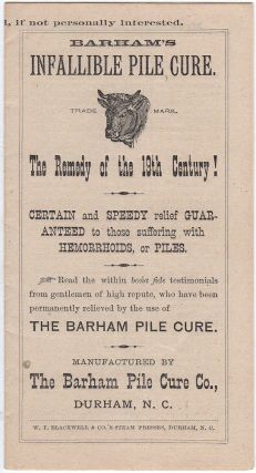 "BULL DURHAM TOBACCO PROMOTES AN ""INFALLIBLE PILE CURE, THE REMEDY OF THE 19TH CENTURY! CERTAIN AND SPEEDY RELIEF GUARANTEED TO THOSE SUFFERING WITH HEMORRHOIDS""; Packet of quack medicine advertising a cure for hemorrhoids enclosed in its illustrated advertising envelope"