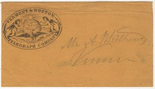A FRIEND ANNOUNCES HIS UPCOMING VISIT VIA THE BOSTON & VERMONT TELEGRAPH COMPANY – Telegraph message sent from Camden, Maine to Vernon, Vermont.