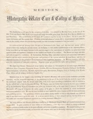 """""""WE SHALL TREAT CHRONIC DISEASES OF EVERY VARIETY AND NAME"""" Two-page handbill promoting the Meriden Motorpathic Water Cure and College of Health"""