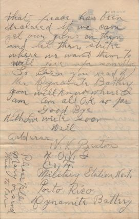 """""""BY THE WAY OUR COMPANY HAS BEEN MADE A DYNAMITE BATTERY WE CARRY 5 DYNAMITE GUNS TAKES 10 MEN TO A GUN."""" Spanish-American War letter home from a soldier en route to Puerto Rico describing his role in employing the most advance artillery of the time"""