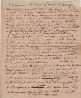 """""""AS HE COULD NOT PAY ALL AND OTHERS WERE ANXIOUS FOR THEIR PAY HE MUST CONCLUDE TO STAY IN PRISION SO LONG AS HIS CREDITORS THOUGHT PROPER."""" A sworn statement in regards to a Connecticut man imprisoned at """"the Goal of New Haven"""" for failure to pay his debts"""