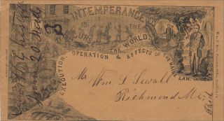 """""""INTEMPERANCE IS THE CURSE OF THE WORLD [AND] THE BANE OF SOCIETY"""" – Two different, detailed and postally-used propaganda envelopes illustrating the horrors of drunkenness and the virtues of sobriety"""